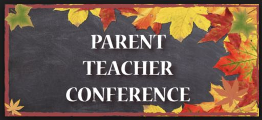 Conferences - No School,  11/1 - 11/2